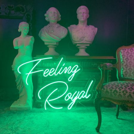 "Led neonskilt ""Feeling Royal"""